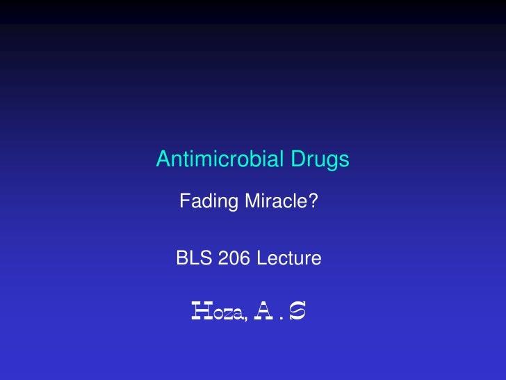 Antibiotics lecture may 2010