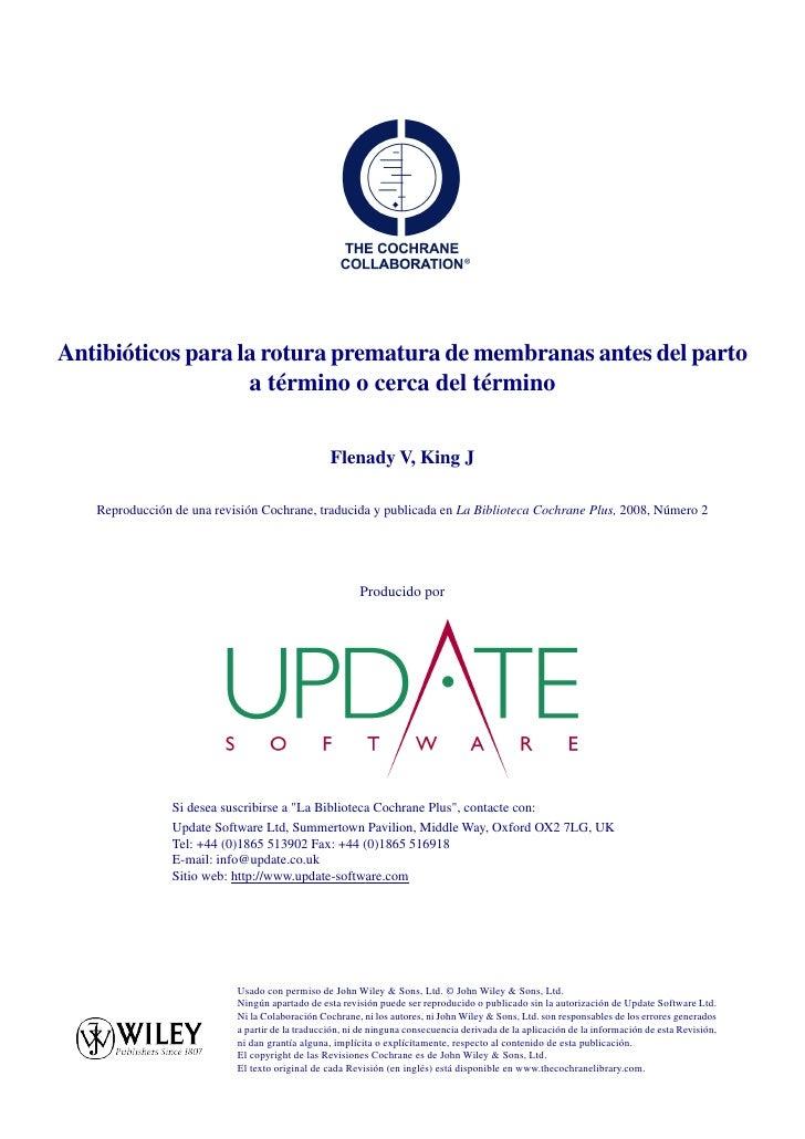 Antibióticos para la rotura prematura de membranas antes del parto                    a término o cerca del término       ...