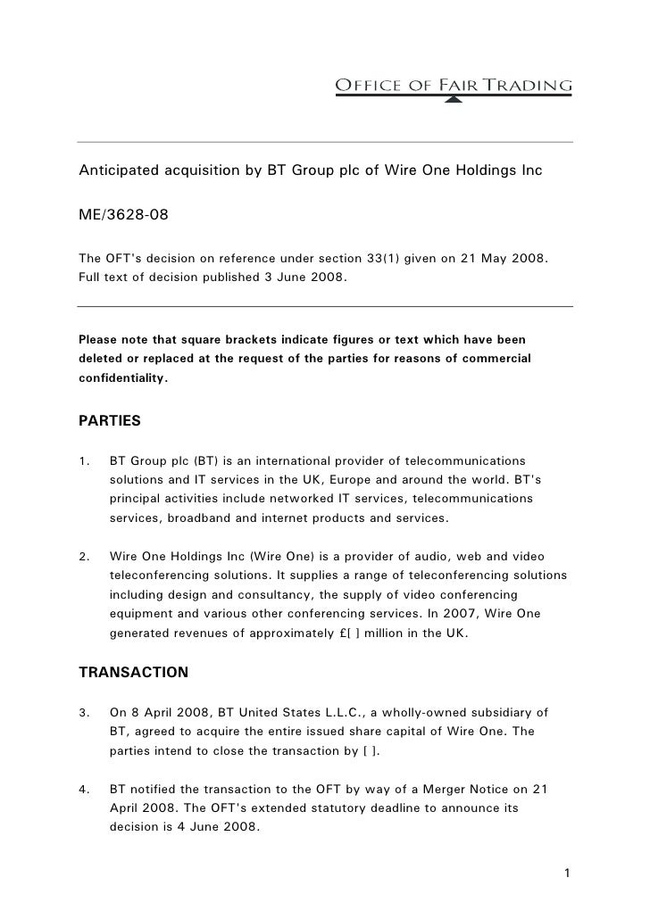 Anticipated acquisition by BT Group plc of Wire One Holdings Inc  ME/3628-08  The OFT's decision on reference under sectio...