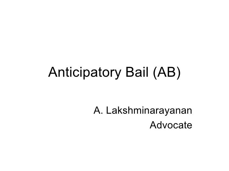 Anticipatory bail (ab)