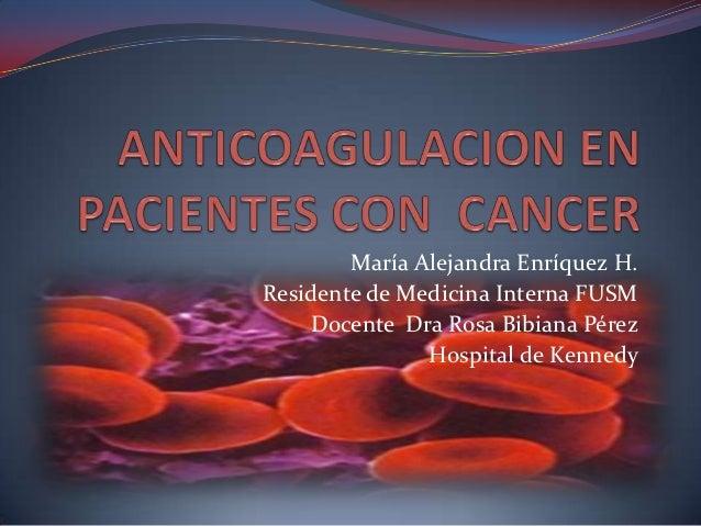 María Alejandra Enríquez H.Residente de Medicina Interna FUSM    Docente Dra Rosa Bibiana Pérez               Hospital de ...