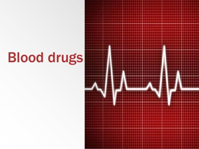 Blood drugs