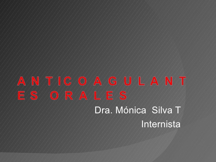 Dra. Mónica Silva T          Internista