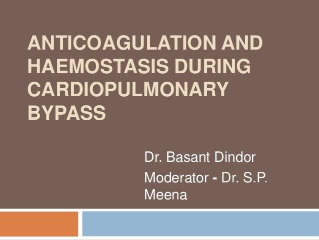 Anticoagulation and haemostasis during cardiopulmonary bypass