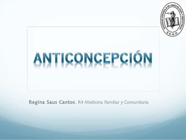 Regina Saus Cantos , R4 Medicina Familiar y Comunitaria