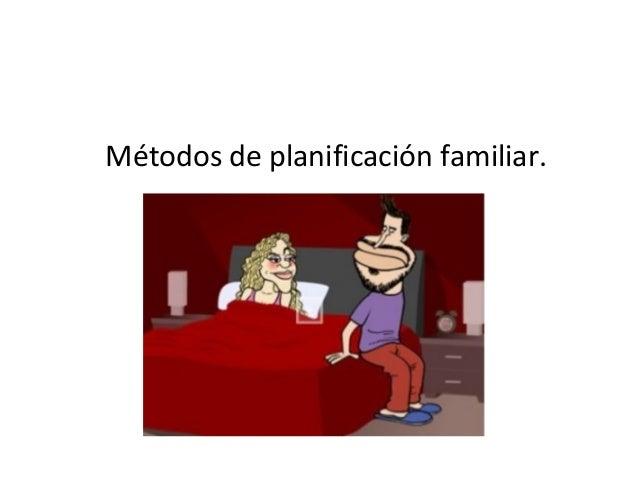 Métodos de planificación familiar.