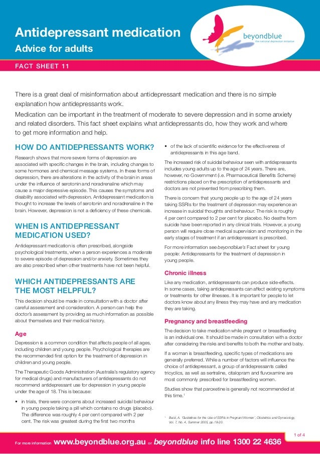 Antidepressant medication Advice for adults fact sheet 11  There is a great deal of misinformation about antidepressant me...