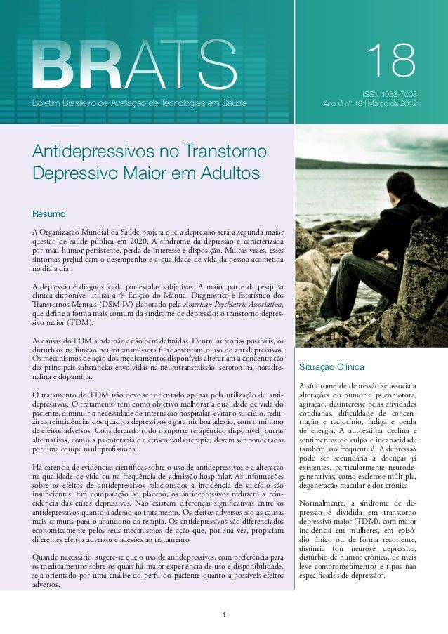 BRATS  Boletim Brasileiro de Avaliação de Tecnologias em Saúde  18 ISSN 1983-7003 Ano VI nº 18   Março de 2012  Antidepres...