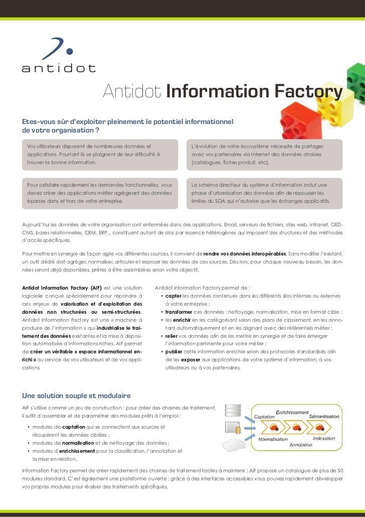 Antidot Information FactoryEtes-vous sûr d'exploiter pleinement le potentiel informationnelde votre organisation ?  Vos ut...