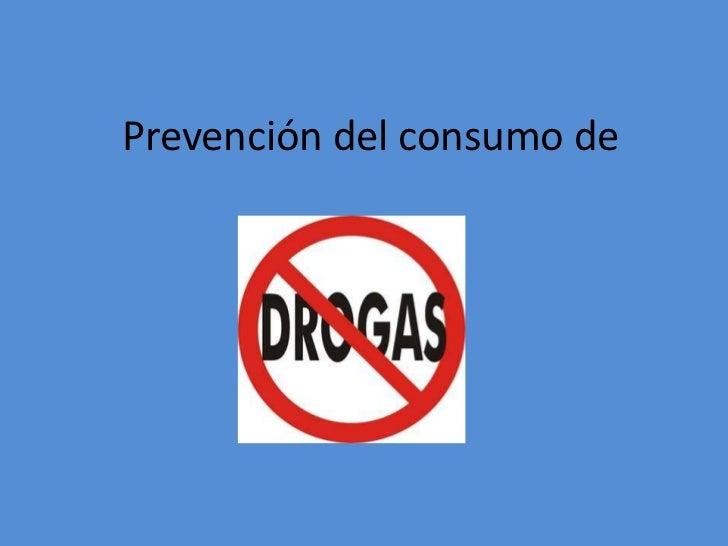 Prevención del consumo de