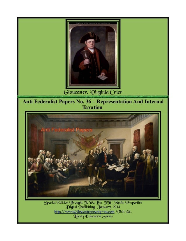 """the anti federalists representation of people essay The anti-federalists 473 likes 1 talking  """"where the people are not possessed of the power of making the laws by which they are  [representation]."""