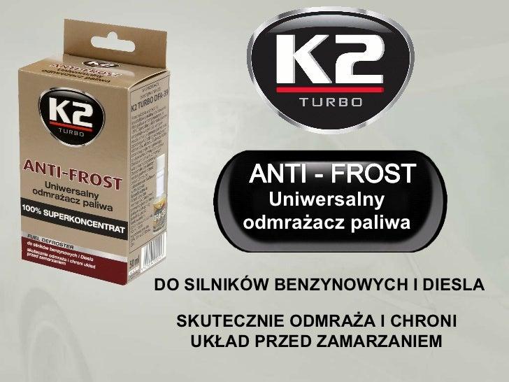 K2 Anti-frost - uniwersalny odmrazacz paliwa