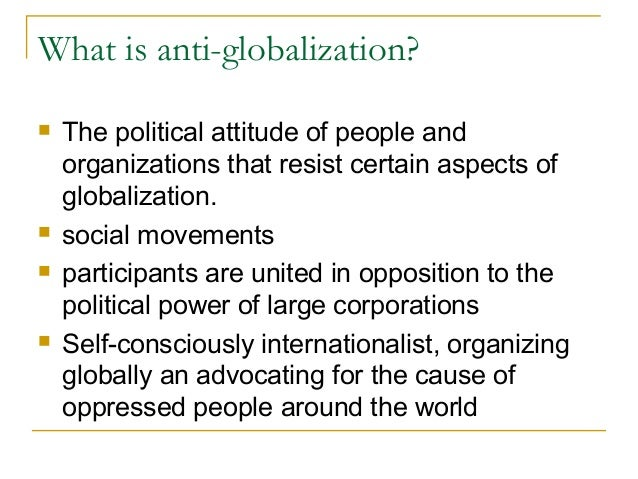 Anti globalization essay