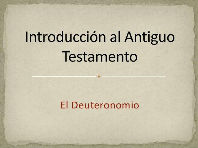 Antiguo Testamento - el Deuteronomio
