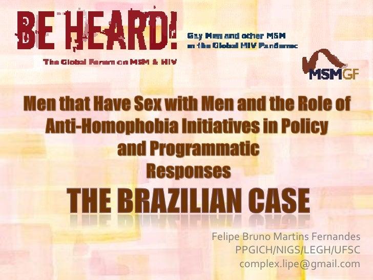 Anti-Homophobia Strategies - The Brazilian Case