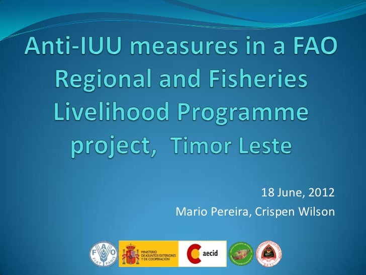 Anti-IUU Measures in FAO Regional Fisheries Livelihood Programme project in Timor Leste