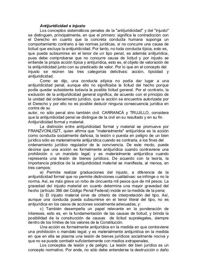 """Antijuridicidad e injusto Los conceptos sistemáticos penales de la """"antijuridicidad"""" y del """"injusto"""" se distinguen, princi..."""