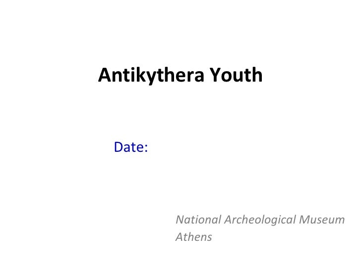 Antikythera Youth Date:  mid 4 th  century National Archeological Museum Athens