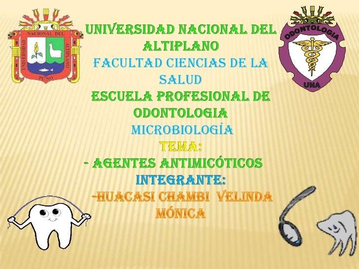 UNIVERSIDAD NACIONAL DEL ALTIPLANOFACULTAD CIENCIAS DE LA SALUD ESCUELA PROFESIONAL DE ODONTOLOGIA microbiología<br />TEMA...