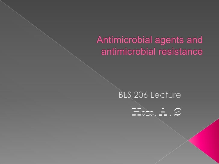 Antimicrobial agents and mechanisms of action 2