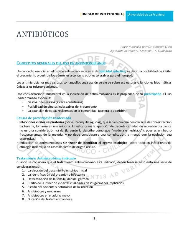 [UNIDAD DE INFECTOLOGÍA] Universidad de La Frontera 1 ANTIBIÓTICOS Clase realizada por: Dr. Gonzalo Ossa Ayudante alumna: ...
