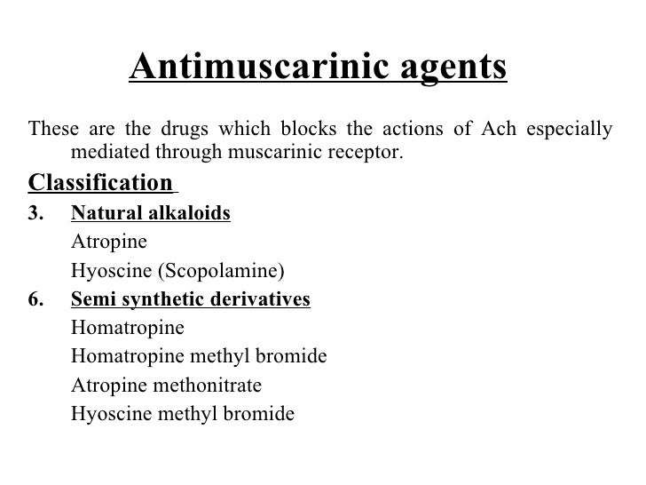 Antimuscarinic agents   <ul><li>These are the drugs which blocks the actions of Ach especially mediated through muscarinic...