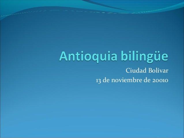 Ciudad Bolívar 13 de noviembre de 20010
