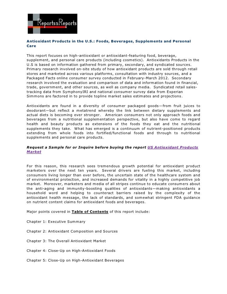 Antioxidant Products in the U.S.: Foods, Beverages, Supplements and PersonalCareThis report focuses on high-antioxidant or...