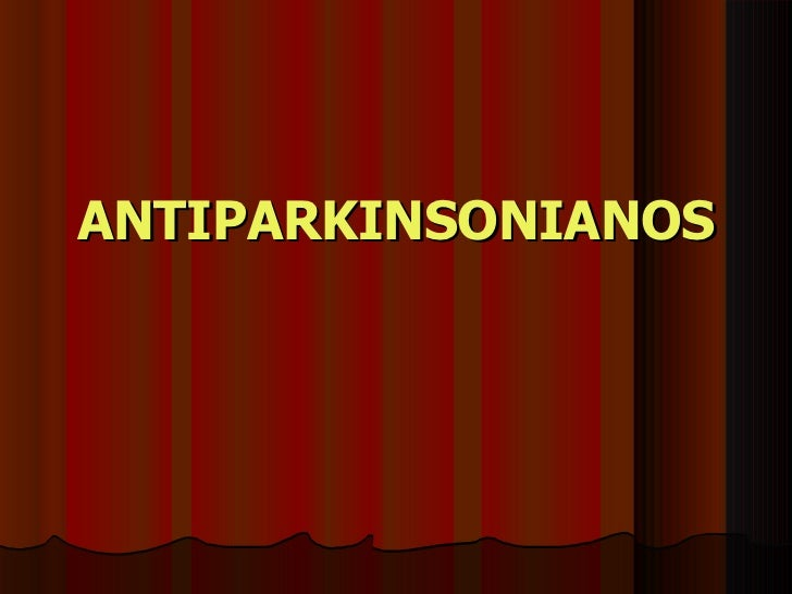 ANTIPARKINSONIANOS