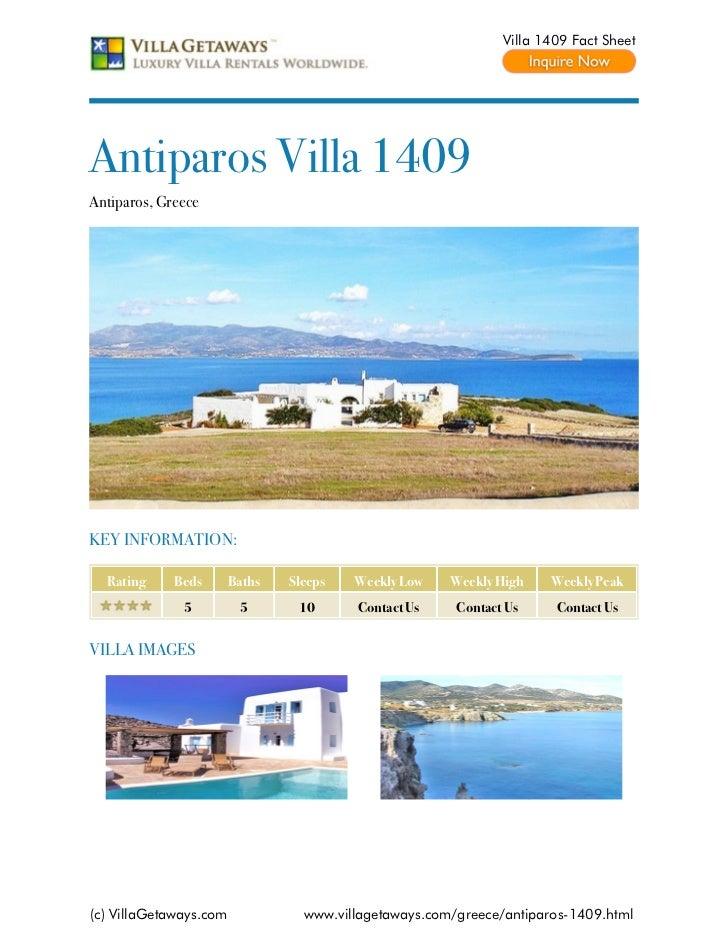 Villa 1409 Fact SheetAntiparos Villa 1409Antiparos, GreeceKEY INFORMATION:  Rating     Beds       Baths   Sleeps   Weekly ...