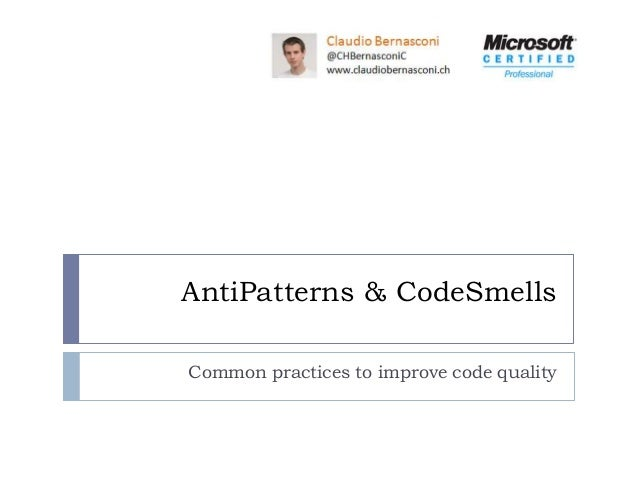 AntiPatterns & CodeSmellsCommon practices to improve code quality