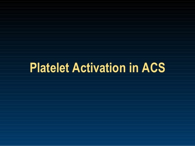 Anti platelet therapy