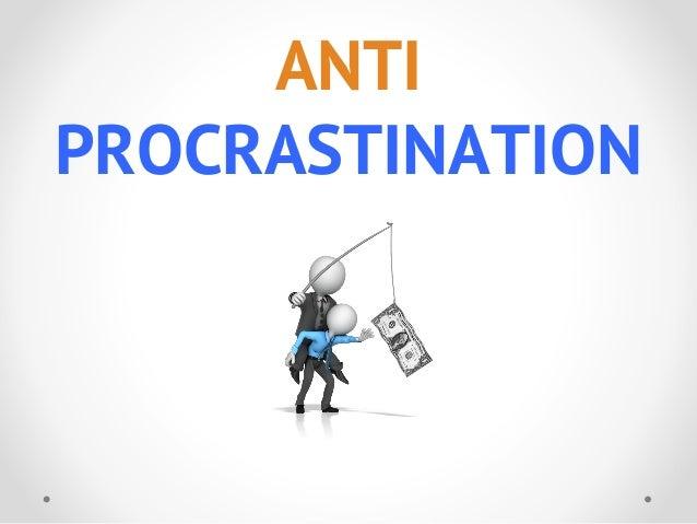 PROCRASTINATION ANTI
