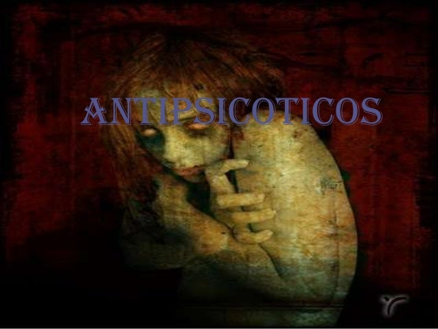 Antipsicoticos[1] (1)