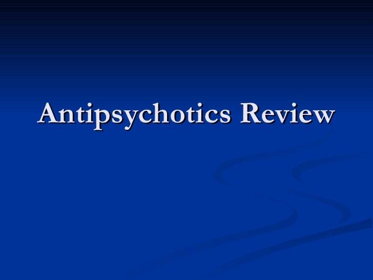 Antipsychotics Review
