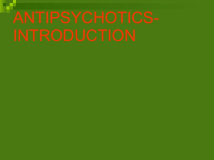 Quick Clinical Review of Antipsychotics