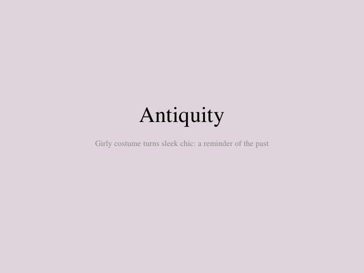 Antiquity.