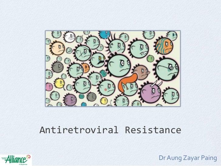 Antiretroviral resistance