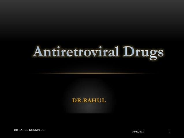 DR.RAHUL 10/5/2013 DR RAHUL KUNKULOL 1