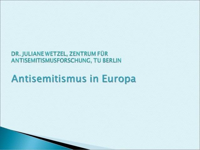 Formen des Antisemitismus - christliche Judenfeindschaft/Antijudaismus - moderner Antisemitismus (rassistische Formen) - s...