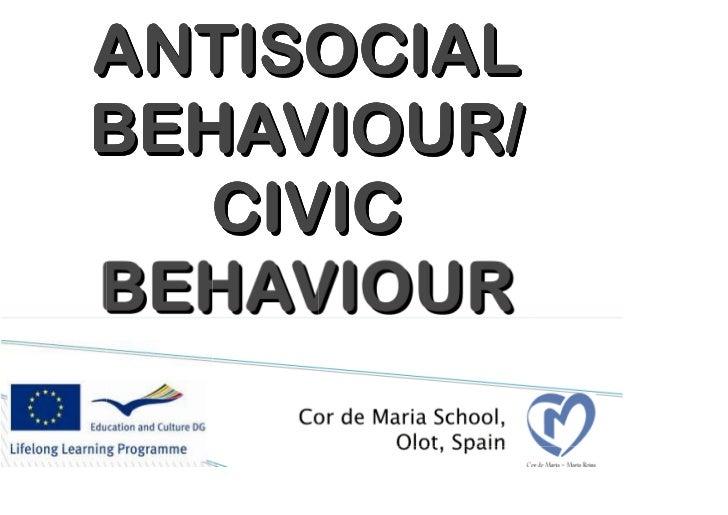 Antisocial behaviour civic behaviour