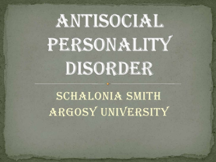 anti social personality disorders essay Antisocial personality disorder essays: over 180,000 antisocial personality disorder essays, antisocial personality disorder term papers, antisocial personality disorder research paper, book reports 184 990 essays, term and research papers available for unlimited access.