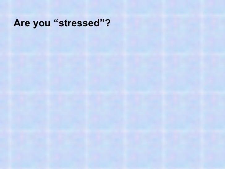 Anti stresssong