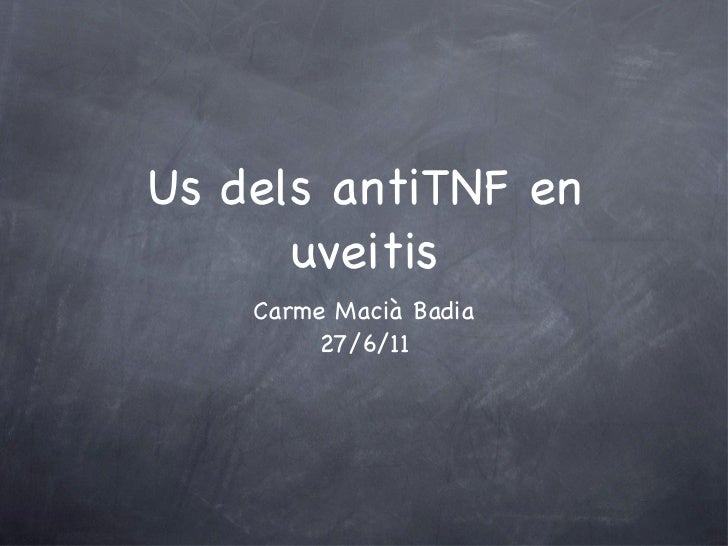 Ús dels antiTNF a l'uveitis