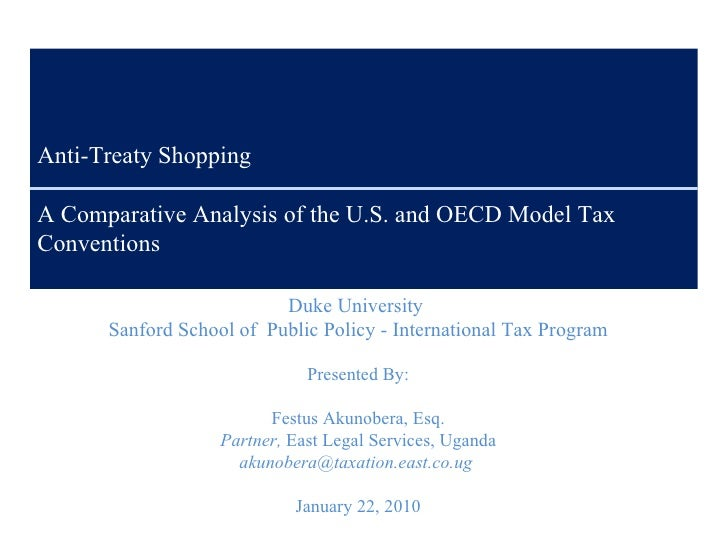 Anti-Treaty Shopping A Comparative Analysis of the U.S. and OECD Model Tax Conventions Duke University  Sanford School of ...