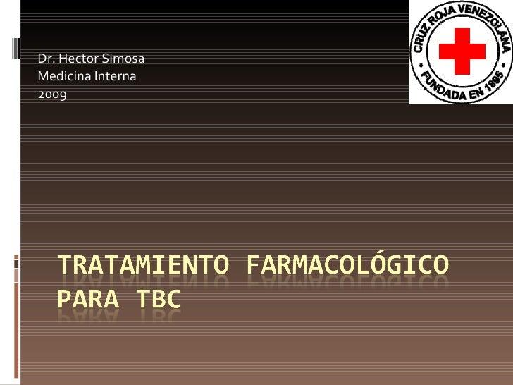 Dr. Hector Simosa Medicina Interna 2009