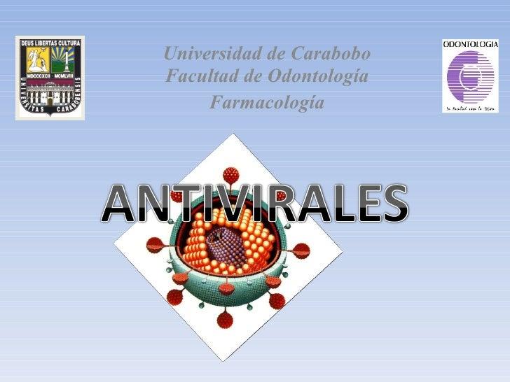Universidad de Carabobo Facultad de Odontología      Farmacología