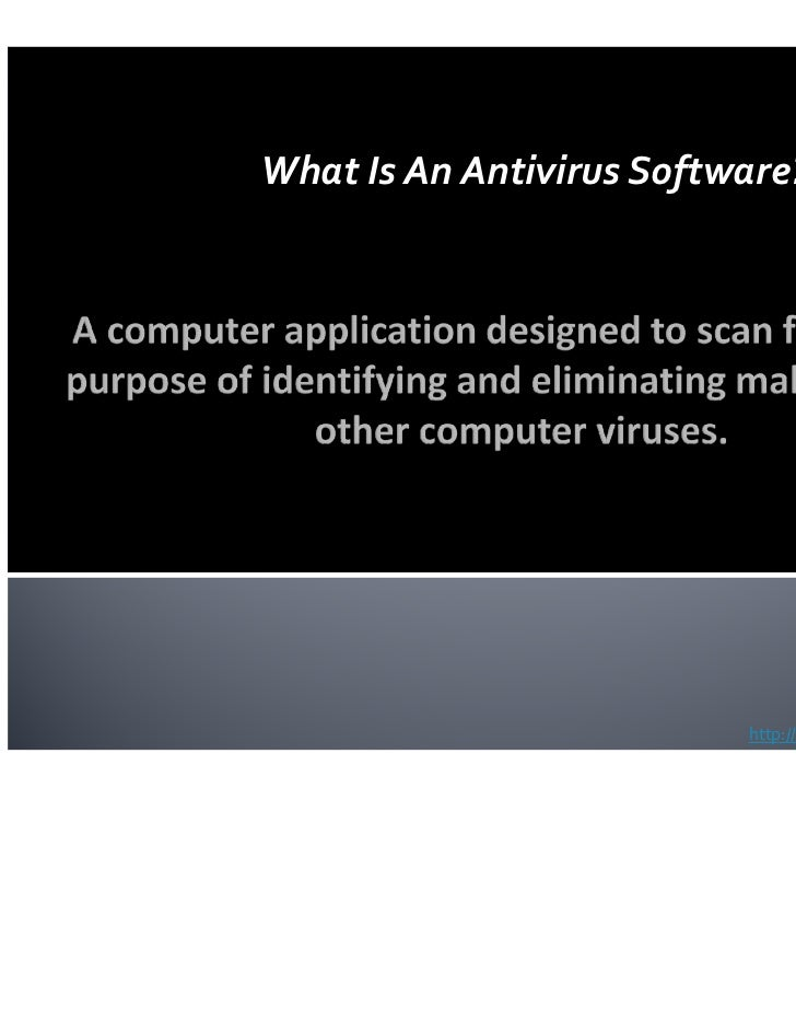 What Is An Antivirus Software?