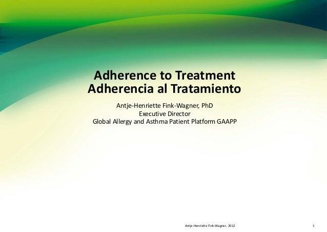 Adherencia al tratamiento en asma - Antje-Henriette Fink-Wagner, PhD