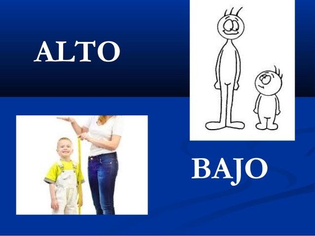 ALTO  BAJO